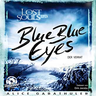 Hoerbuch Lost Souls Ltd. Blue Blue Eyes
